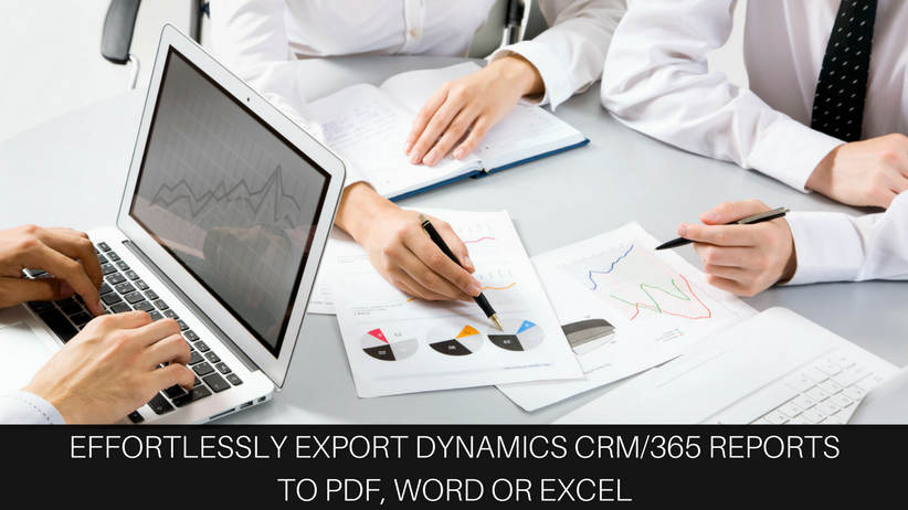 Export and Email Dynamics CRM Reports to PDF, Word or Excel