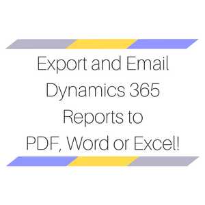 Export Dynamics CRM/365 Records to PDF, Word or Excel