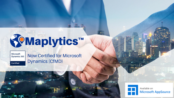 Maplytics now Certified for Microsoft Dynamics 365 CfMD