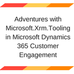 Adventures with Microsoft.Xrm.Tooling in Microsoft Dynamics 365 Customer Engagement