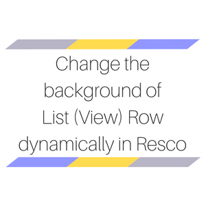 Change the background of List Row dynamically in Resco