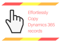 Copy Dynamics CRM Records in a single click