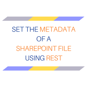 Set the metadata of a SharePoint file using REST   Microsoft