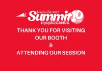 Thank you for interacting with us at CRMUG Summit Nashville