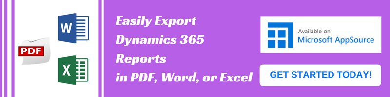 Easily Export Dynamics 365 Reports in PDF, Word, or Excel