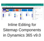 Inline Editing for Sitemap Components in Dynamics 365 v9.0