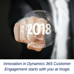 Innovation in Dynamics 365 Customer Engagement starts with you at Inogic