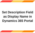 Set Description Field as Display Name in Dynamics 365 Portal