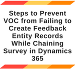 Tip Prevent VOC from failing to create feedback entity records