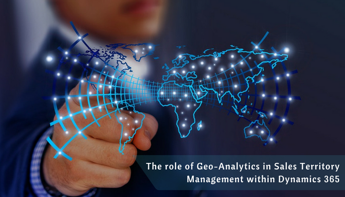 Geo-Analytics in Sales Territory Management within Dynamics 365