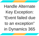 Handle Alternate Key Exception