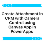 Camera Control using Canvas App in PowerApps