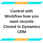 Copy Records Dynamics CRM