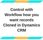 Copy Records Dynamics CRM