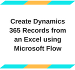 Create Dynamics 365 Records from an Excel