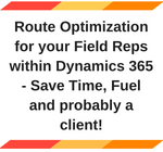 Route Optimization for your Field Reps within Dynamics 365