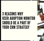 User Adoption Monitor Dynamics 365