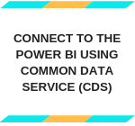 Connect to the Power BI Common Data Service