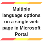 Multiple language options on a single web page in Microsoft Portal