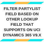 Filter PartyList Field based on other lookup field that supports on