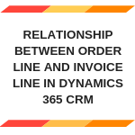 Relationship between Order Line and Invoice Line in Dynamics 365
