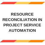 Resource reconciliation in PSA