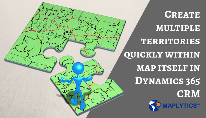 Territory Management Dynamics 365