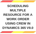 Field service new option added in Resource as Crew