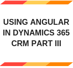 Angular in Dynamics 365