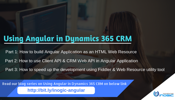 Angular in Dynamics 365 | Microsoft Dynamics 365 CRM Tips and Tricks