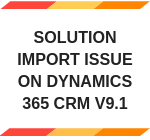 Solution Import issue