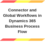 Connector and Global Workflows in Business Process Flow