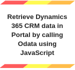 MS CRM Portal Odata using Javascript