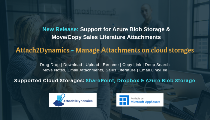 New Release of Attach2Dynamics – Support for Azure Blob Storage & Move/Copy Sales Literature Attachments