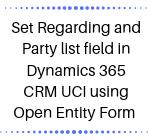 Dynamics 365 CRM UCI