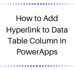 Conclusion: Thus, as illustrated above, we can easily add hyperlink to the Data Table column in PowerApps.