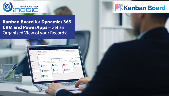 Kanban Board for Dynamics 365 CRM and PowerApps