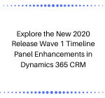 Enhancements in Dynamics 365 CRM