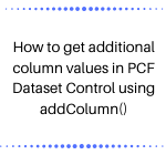 PCF Dataset Control