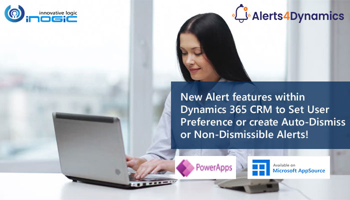 A4D Set User Preference or create Auto-Dismiss or Non-Dismissible Alerts